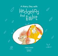 Cover image for A rainy day with hedgehog and rabbit