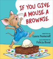 Cover image for If you give a mouse a brownie