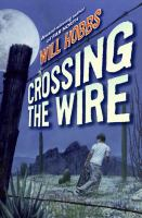 Cover image for Crossing the wire