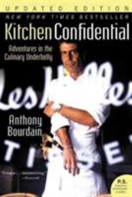Cover image for Kitchen confidential : adventures in the culinary underbelly