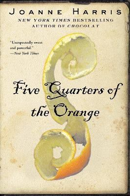 Cover image for Five quarters of the orange BOOK CLUB #23