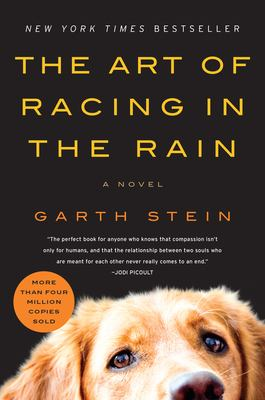 Cover image for The art of racing in the rain BOOK CLUB #7 a novel