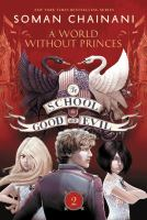 Cover image for The School for Good and Evil. A world without princes