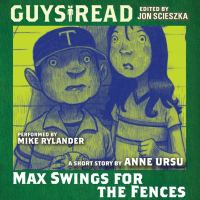 Cover image for Max swings for the fences : a short story
