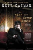 Cover image for The view from the cheap seats : a collection of introductions, essays, and assorted writings