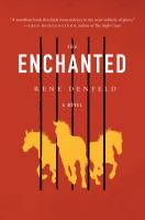 Cover image for The enchanted : a novel