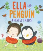 Cover image for Ella and Penguin : a perfect match