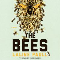 Cover image for The bees : a novel