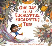 Cover image for One day in the eucalyptus, eucalyptus tree