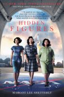 Cover image for Hidden figures BOOK CLUB #9 the American dream and the untold sotry of the Black women mathematicians who helped win the space race