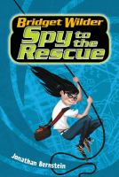 Cover image for Bridget Wilder, spy to the rescue