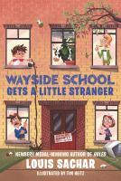 Cover image for Wayside School gets a little stranger