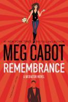 Cover image for Remembrance : a Mediator novel