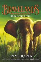 Cover image for Bravelands. Blood and bone