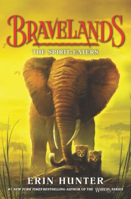 Cover image for Bravelands. The spirit-eaters