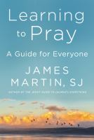 Cover image for Learning to pray : a guide for everyone