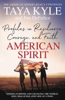 Cover image for American spirit : profiles in resilience, courage, and faith