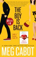Cover image for The boy is back : and, Every boy's got one