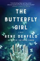 Cover image for The butterfly girl : a novel