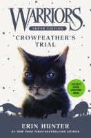 Cover image for Warriors : super edition. Crowfeather's trial