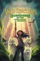 Cover image for Wild rescuers. Guardians of the taiga