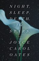Cover image for Night. Sleep. Death. The stars. : a novel