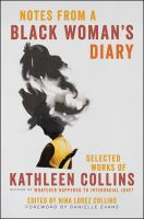 Cover image for Notes from a black woman's diary : selected works of Kathleen Collins