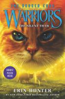 Cover image for Warriors : the broken code. The silent thaw