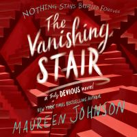 Cover image for The vanishing stair : a truly devious novel