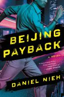 Cover image for Beijing payback : a novel
