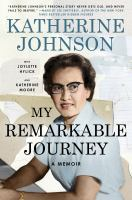 Cover image for My remarkable journey : a memoir