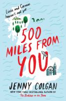 Cover image for 500 miles from you : a novel