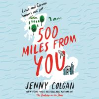 Cover image for 500 miles from you : [a novel]