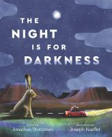 Cover image for The night Is for darkness