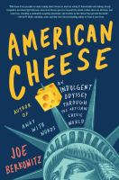 Cover image for American cheese BOOK CLUB #26 an indulgent odyssey through the artisan cheese world