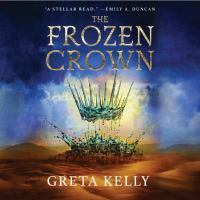 Cover image for The frozen crown : a novel