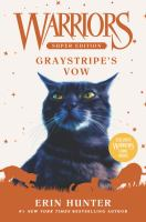 Cover image for Warriors : super edition. Graystripe's vow