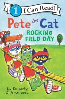 Cover image for Pete the cat. Rocking field day