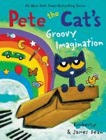 Cover image for Pete the Cat's groovy imagination