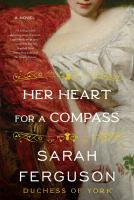 Cover image for Her heart for a compass : a novel