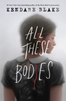 Cover image for All These Bodies