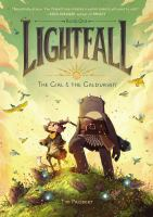 Cover image for Lightfall. Book one, The girl & the Galdurian