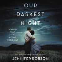 Cover image for Our darkest night : a novel of Italy and the second world war