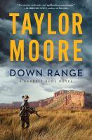 Cover image for Down range : a novel