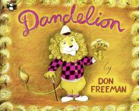 Cover image for Dandelion : story and pictures