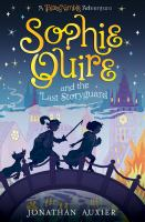Cover image for Sophie Quire and the last Storyguard : a story