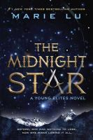Cover image for The midnight star : a young elites novel