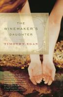 Cover image for The winemaker's daughter : a novel