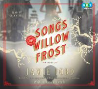 Cover image for Songs of Willow Frost : [a novel]