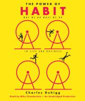 Cover image for The power of habit : why we do what we do in life and business